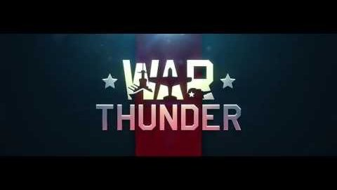 War Thunder - Teaser