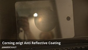 Corning zeigt Anti-Reflective Coating für Gorilla Glass