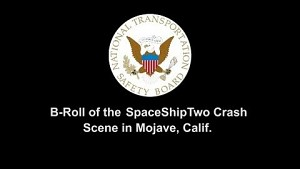 Die Absturzstelle des Spaceship Two - NTSB