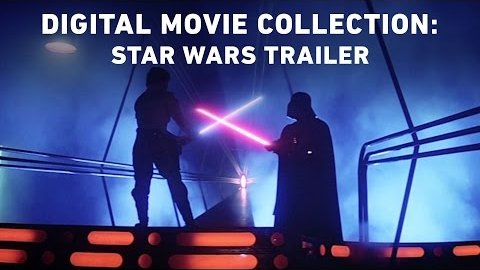 Star Wars The Digital Movie Collection - Trailer