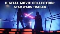 Star Wars The Digital Movie Collection - Trailer