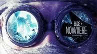 Edge of Nowhere - Trailer (Ankündigung)