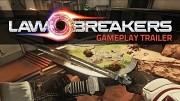 Law Breakers - Trailer (Gameplay)