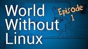 Eine Welt ohne Linux (Linux Foundation)