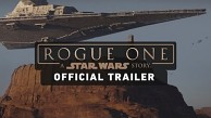 Rogue One A Star Wars Story - Kinotrailer