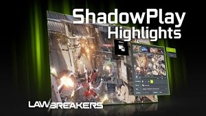Nvidia Shadowplay Highlights - Trailer