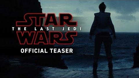 Star Wars Episode 8 (The Last Jedi) - Teaser (April 2017)
