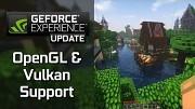 Nvidias Geforce Experience unterstützt OpenGL Vulkan