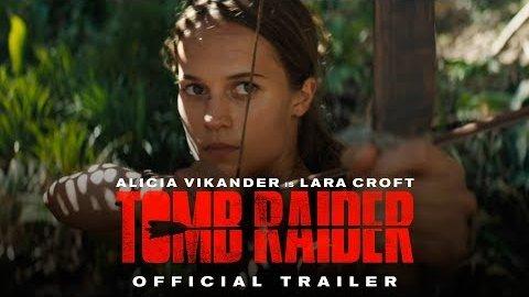 Tomb Raider (2018) - Trailer