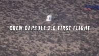 Crew Capsule 2.0 First Flight (Firmenvideo)