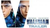 Valerian - Die Stadt der Tausend Planeten - Filmtrailer