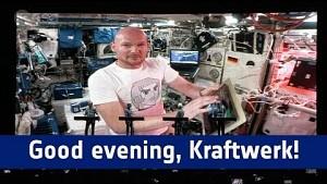 Alexander Gerst spielt mit Kraftwerk - Esa