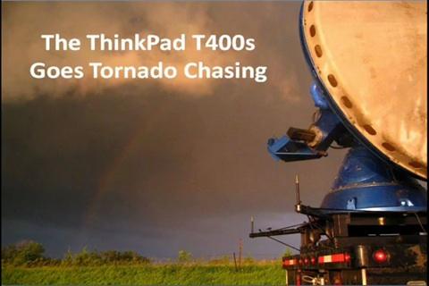 Lenovo Thinkpad T400s goes Tornado Chasing - Video
