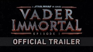 Vader Immortal - Trailer (Oculus Quest)