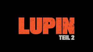 Lupin - Teil 2 (Trailer)