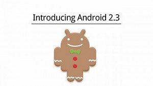 Google stellt Android 2.3 alias Gingerbread vor