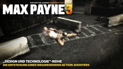 Max Payne 3 - Design und Technologie