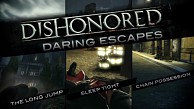 Dishonored - Trailer (Daring Escapes)